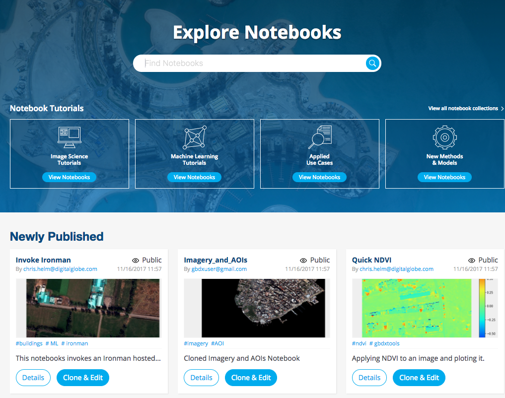 From the Discover page, you can search for, clone, and edit public Notebooks, View Notebook tutorials, and see newly published Notebooks.