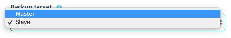 Step 3: Select Backup Target (only for Master-Slave deployments)