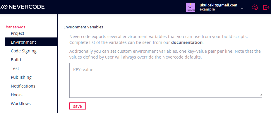 Input your key=value pair to override the Nevercode defaults